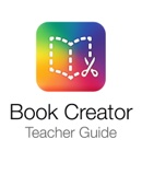 Book Creator Teacher Guide
