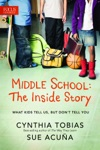 Middle School The Inside Story