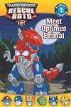 Transformers  Rescue Bots  Meet Optimus Primal