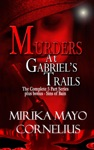 Murders At Gabriels Trails The Complete 5 Part Series  Sins Of Bain