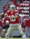 Coaching Quarterback Passing Mechanics