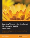 Learning Threejs  The JavaScript 3D Library For WebGL - Second Edition
