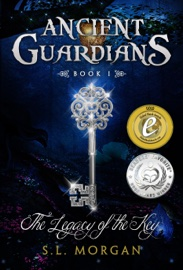 Ancient Guardians: The Legacy of the Key (Ancient Guardians Series: Book 1) book summary