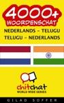 4000 Nederlands - Telugu Telugu - Nederlands Woordenschat