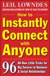 How To Instantly Connect With Anyone 96 All-New Little Tricks For Big Success In Relationships