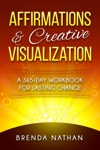 Affirmations  Creative Visualization A 365-Day Workbook For Lasting Change