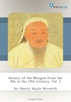 History Of The Mongols From The 9th To The 19th Century Vol 2