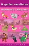 Ik Geniet Van Dieren Nederlands - Koreaans