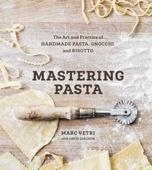 Mastering Pasta - Marc Vetri & David Joachim Cover Art