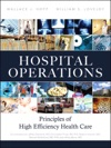 Hospital Operations Principles Of High Efficiency Health Care
