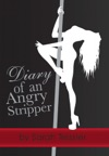 Diary Of An Angry Stripper