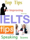 Top Tips For Improving IELTS Speaking Scores