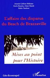 LAFFAIRE DES DISPARUS DU BEACH DE BRAZZAVILLE