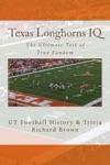 Texas Longhorns IQ The Ultimate Test Of True Fandom