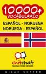 10000 Espaol - Noruega Noruega - Espaol Vocabulario