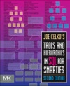 Joe Celkos Trees And Hierarchies In SQL For Smarties