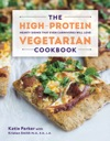 The High-Protein Vegetarian Cookbook Hearty Dishes That Even Carnivores Will Love