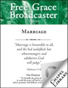 Free Grace Broadcaster - Issue 200 - Marriage