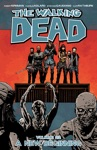 The Walking Dead Vol 22 A New Beginning