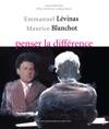 Emmanuel Lvinas - Maurice Blanchot Penser La Diffrence
