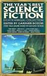 The Years Best Science Fiction Eighth Annual Collection