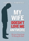 My Wife Doesnt Love Me Anymore