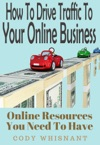 How To Drive Traffic To Your Online Business