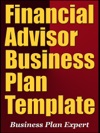 Financial Advisor Business Plan Template Including 6 Special Bonuses