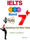 Ielts Band 7 - Speaking Full Real Tests - Academic And General