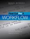 Final Cut Pro X Pro Workflow