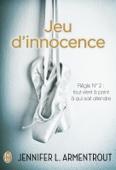 Jennifer L. Armentrout - Jeu d'innocence illustration