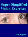 Super Simplified Vision Exercises