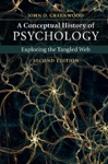 A Conceptual History Of Psychology Second Edition