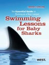 Clevelands Swimming Lessons For Baby Sharks The Essential Guide To Thriving As A New Lawyer