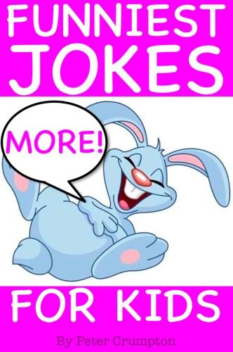 Funniest Jokes for Kids