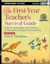 The First-Year Teachers Survival Guide