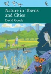 Nature In Towns And Cities Collins New Naturalist Library Book 127