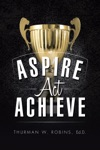 Aspire Act Achieve