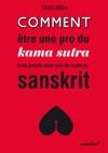 Comment Tre Une Pro Du Kama Sutra Sans Jamais Avoir Pris De Cours De Sanskrit