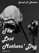 The Last Mothers' Day