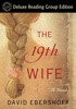 David Ebershoff - The 19th Wife (Random House Reader's Circle Deluxe Reading Group Edition)  artwork