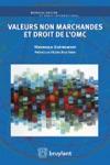 Valeurs Non Marchandes Et Droit De LOMC