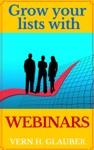 Grow Your Lists With Webinars