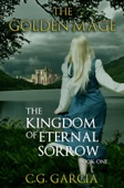 C.G. Garcia - The Kingdom of Eternal Sorrow  artwork