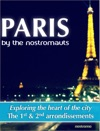 Paris By The Nostromauts - The 1st And 2nd Arrondissements