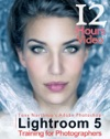 Tony Northrups Adobe Photoshop Lightroom 5 Video Book Training For Photographers
