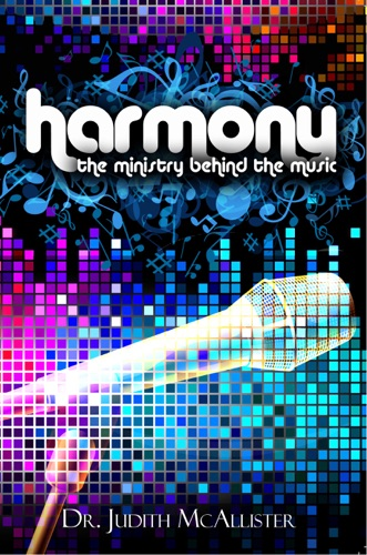 Harmony The Ministry Behind the Music