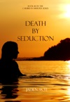 Death By Seduction Book 13 In The Caribbean Murder Series