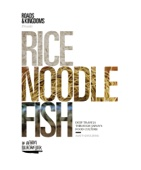 Rice, Noodle, Fish - Matt Goulding Cover Art