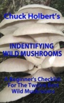 Identifying Wild Mushrooms A Beginners Checklist
